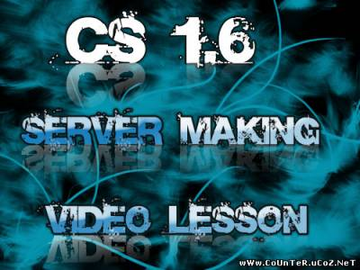 Counter-strike 1.6 Server Creat Video Lesson | Counter-Strike
